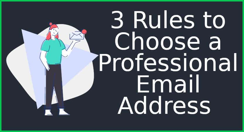 3 Rules To Choose A Professional Email