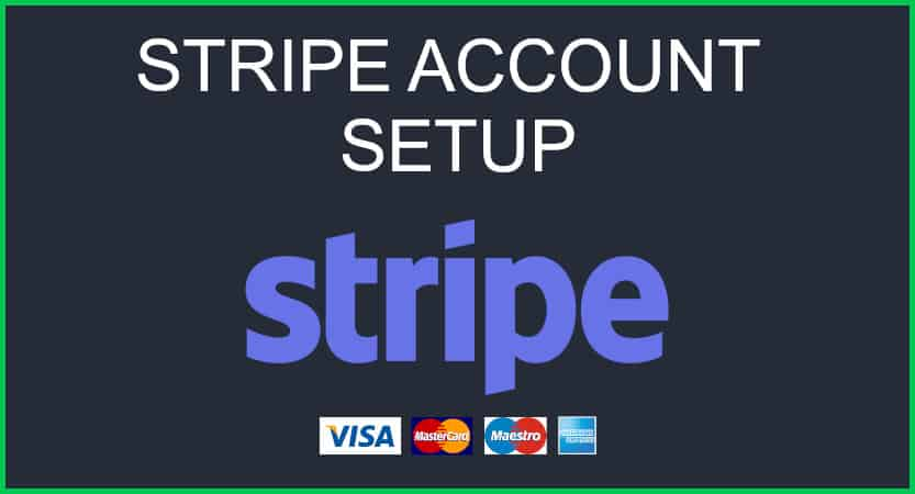 Stripe Account Setup Blog Cover