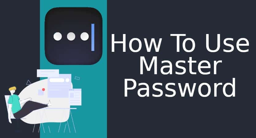 How To Use Master Password Min