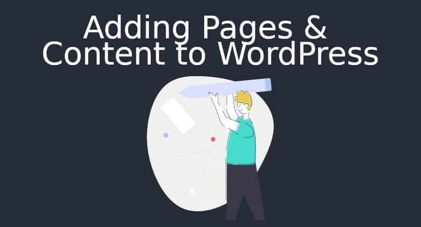 Adding Pages &Amp; Content To Wordpress