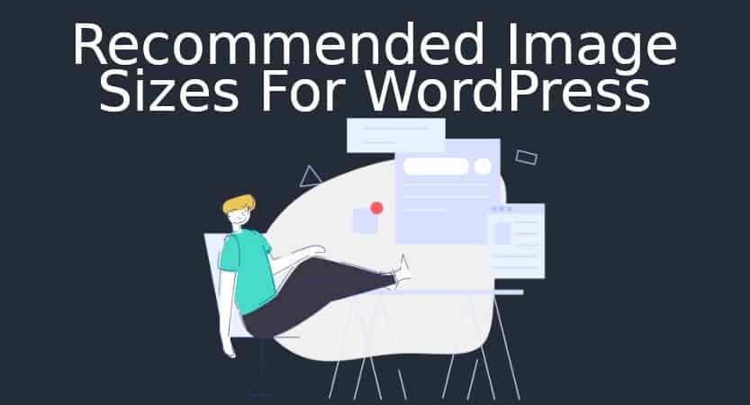 Recommended Image Sizes For Wordpress