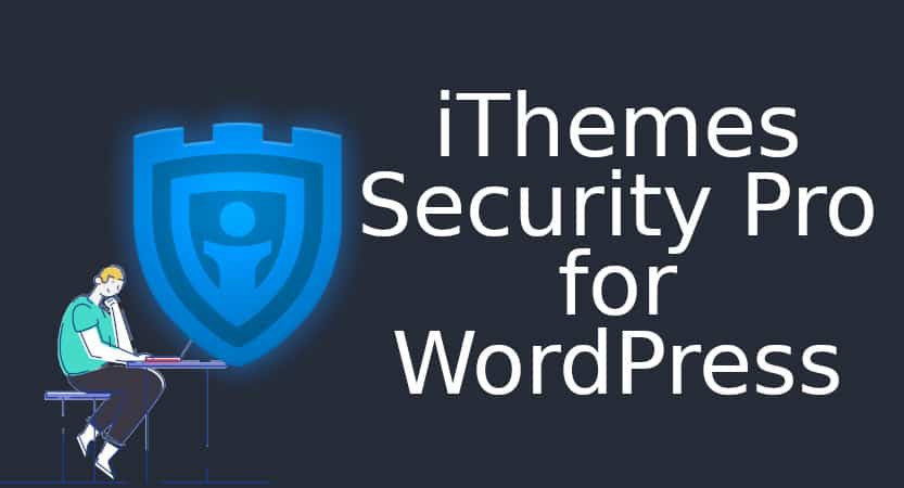 iThemes Security Pro Plugin for WordPress