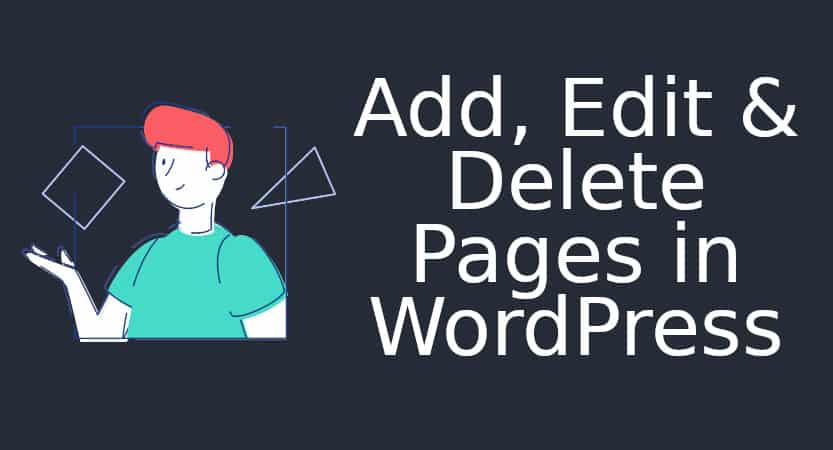 Add, edit and delete pages in WordPress