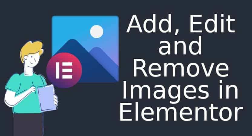Add edit and delete images in Elementor