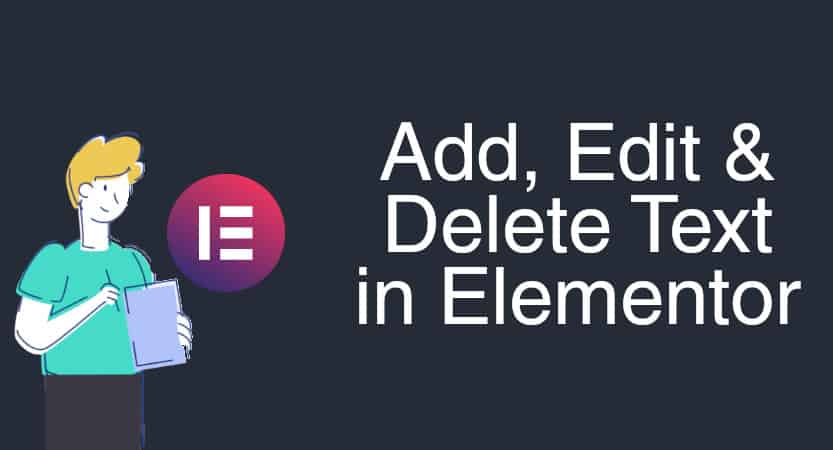 Add, edit and delete text in elementor