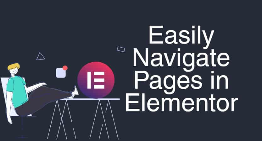 How To Easily Navigate Pages In Elementor